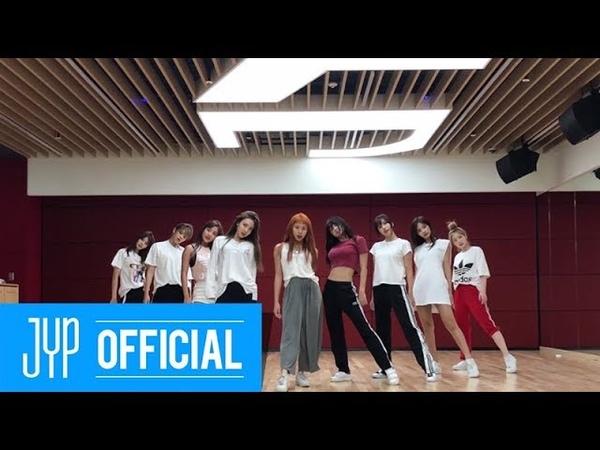 TWICE Dance The Night Away Dance Video (NEW JYP Practice Room Ver.)