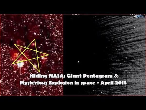 Hiding NASA: Giant Pentagram Mysterious Explosion in space - April 2018