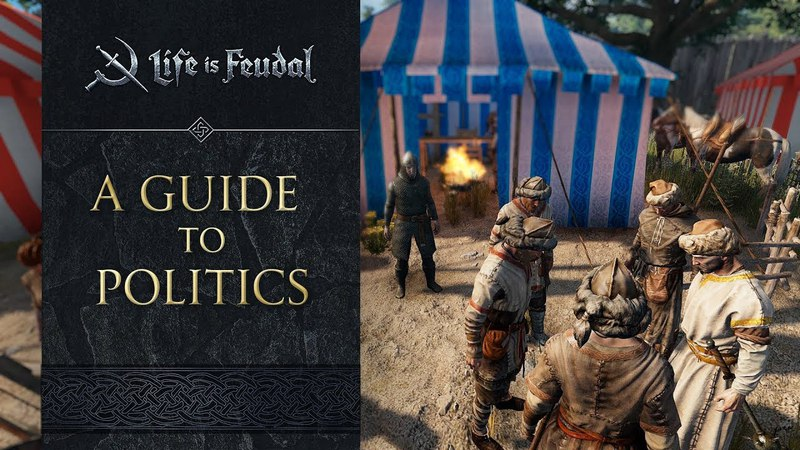 Expand Your Influence - A Guide to Politics in Life is Feudal: MMO