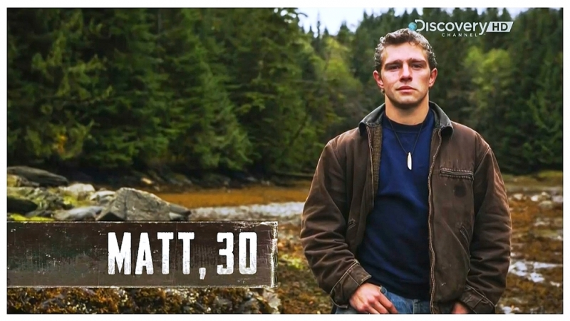 Alaskan Bush People (Matt Brown) / Аляска: Семья из леса (Мэтт Браун) - My Type