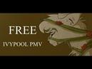 FREE- Ivypool PMV