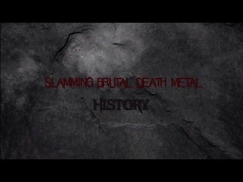 Slamming Brutal Death Metal: Historia (Origen/Desarrollo/Actualidad)
