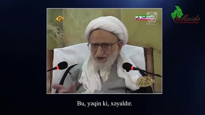 Ayətullah Behcət - İmam Zamanın (ə.c) nidası - Maide.az