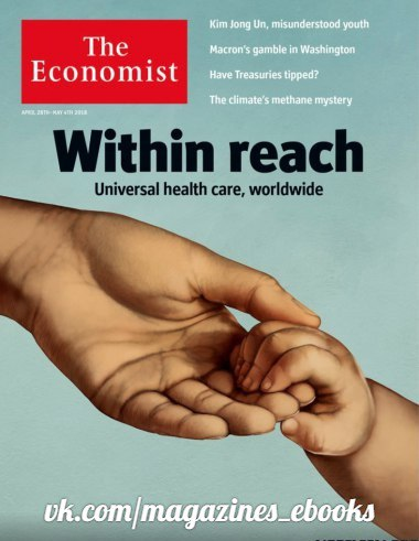 The Economist - 28 April 2018 The Economist is a global weekly