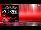 Timmy Rise ft. Michael Zhonga  -  In Love (Ataman Live Remix)