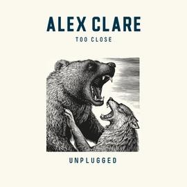 Alex Clare альбом Too Close