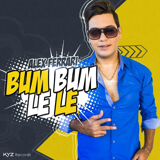 Alex Ferrari альбом Bum Bum Le Le