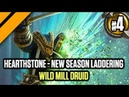 Hearthstone New Season Laddering P4 Wild Mill Druid