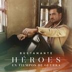 David Bustamante альбом Héroes En Tiempos De Guerra