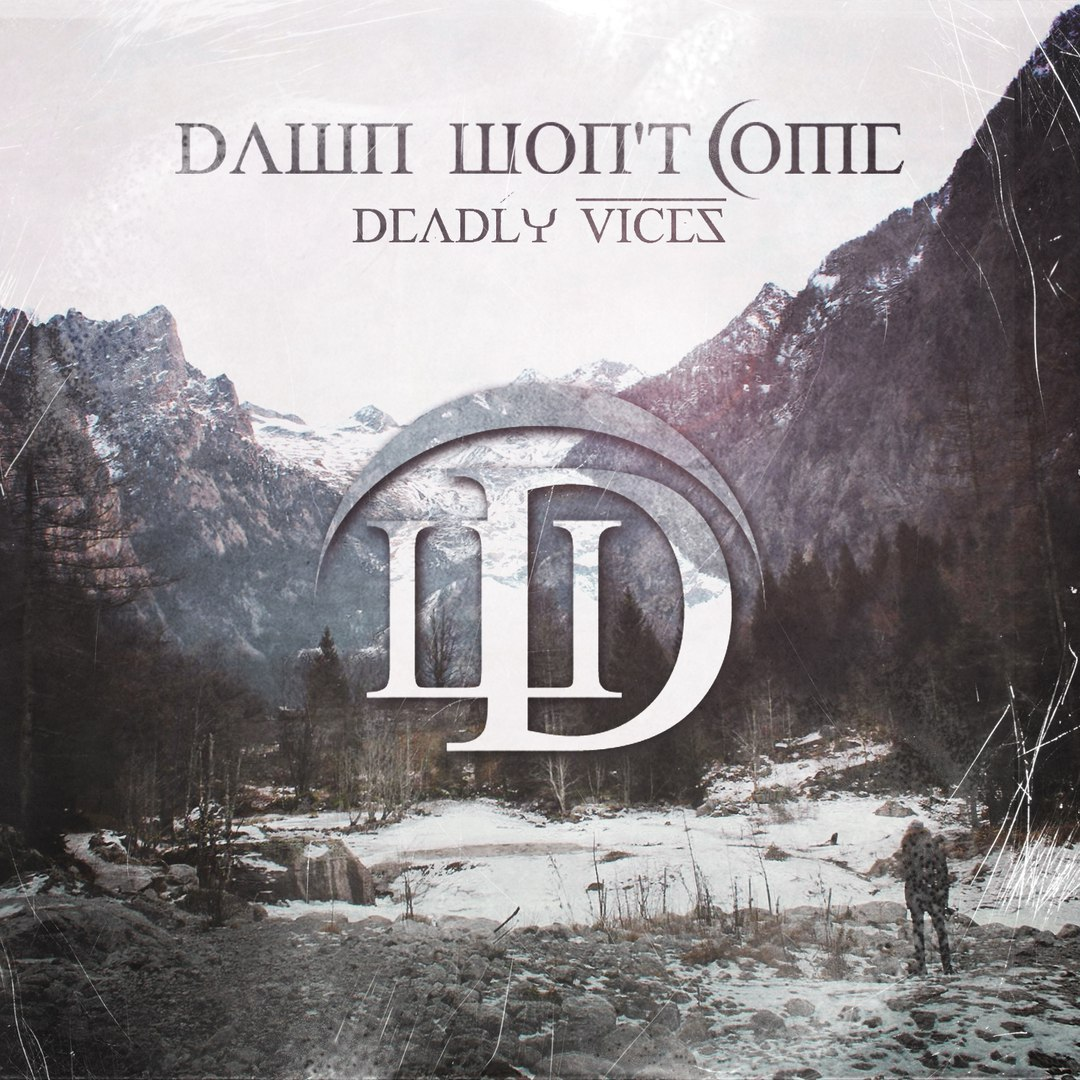 Dawn Won't Come - Deadly Vices [EP] (2016)