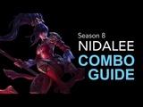Nidalee Mechanics YOU need to know - Nidalee Combo Guide (Animation Cancels) Season 8