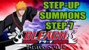 STEP-UP SUMMONS STEP 7 (250 ORBS) | Bleach Brave Souls 438