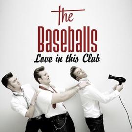 The Baseballs альбом Love In This Club