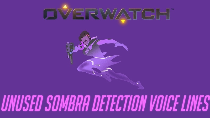 Overwatch - Unused Sombra Detection Voice Lines