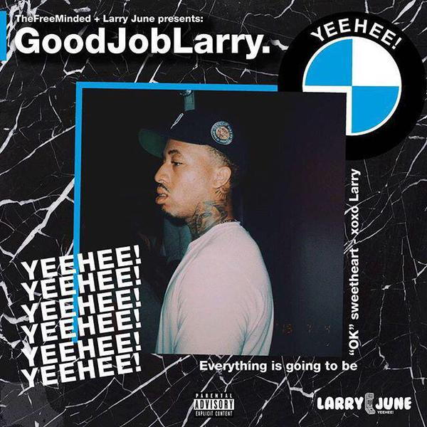 Larry June - #GoodJobLarry (2015)