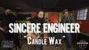 "Sincere Engineer - ""Candle Wax"" Live! from The Rock Room"