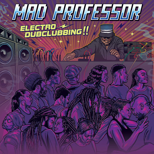 Mad Professor альбом Electro Dubclubbing