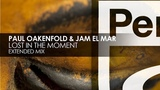 Paul Oakenfold &amp Jam El Mar - Lost In The Moment Teaser