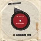 Ella Fitzgerald альбом My Melancholy Baby