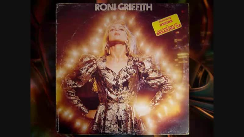 RONI GRIFFITH - Love Is The Drug (1982)
