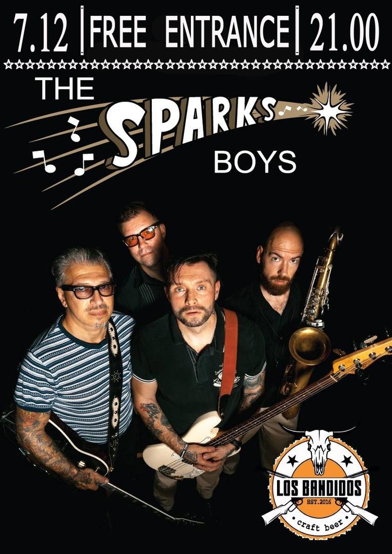 07.12 The Sparks Boys в клубе Los Bandidos!