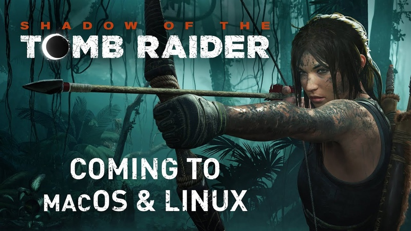 Shadow of the Tomb Raider — Coming to macOS and Linux