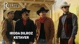 Iroda Dilroz - Ketaver | Ирода Дилроз - Кетавер