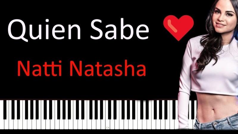 Natti Natasha Quien Sabe ❤ Piano Tutorial Cover Sheet Music Midi