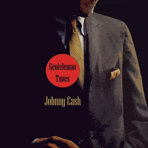 Johnny Cash альбом Gentleman Tunes