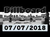 Billboard Hot R&ampBHip-HopRap Songs TOP 50 (July 7, 2018)