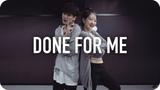 Done For Me - Charlie Puth ft. Kehlani Youjin Kim Choreography