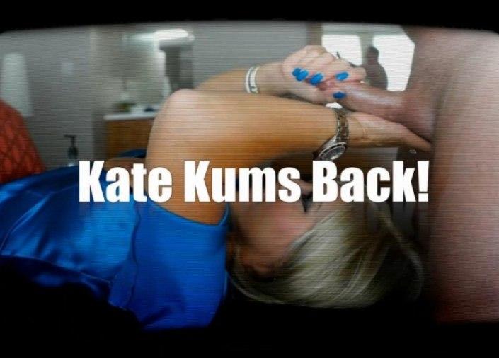 Kate Kums Back