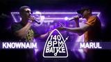 140 BPM BATTLE KNOWNAIM X MARUL Баттл-рэп на Руси