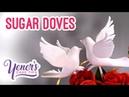 SUGAR DOVES Tutorial Yeners Cake Tips with Serdar Yener from Yeners Way
