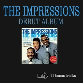 Curtis Mayfield альбом The Impressions Debut Album (feat. Curtis Mayfield) [Bonus Track Version]