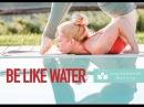 Be like water | Jayaprada Radhika Yoga