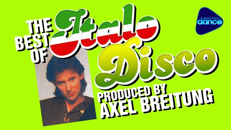 THE BEST OF ITALO DISCO - Produced by Axel Breitung (Silent Circle)