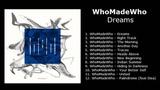 WhoMadeWho - Dreams