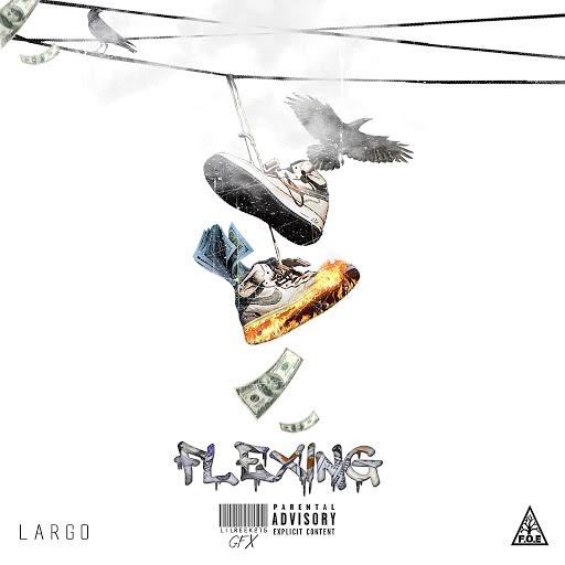 Largo альбом Flexing