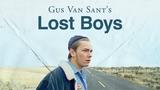 Gus Van Sant's Lost Boys