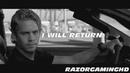 Paul Walker Tribute I Will Return HD