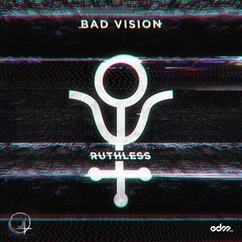 Bad Vision - Ruthless