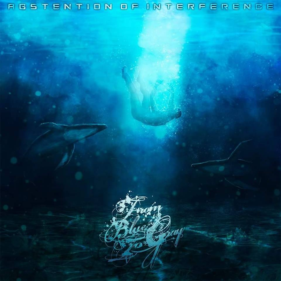 From Blue To Gray - Abstention Of Interference (2016)