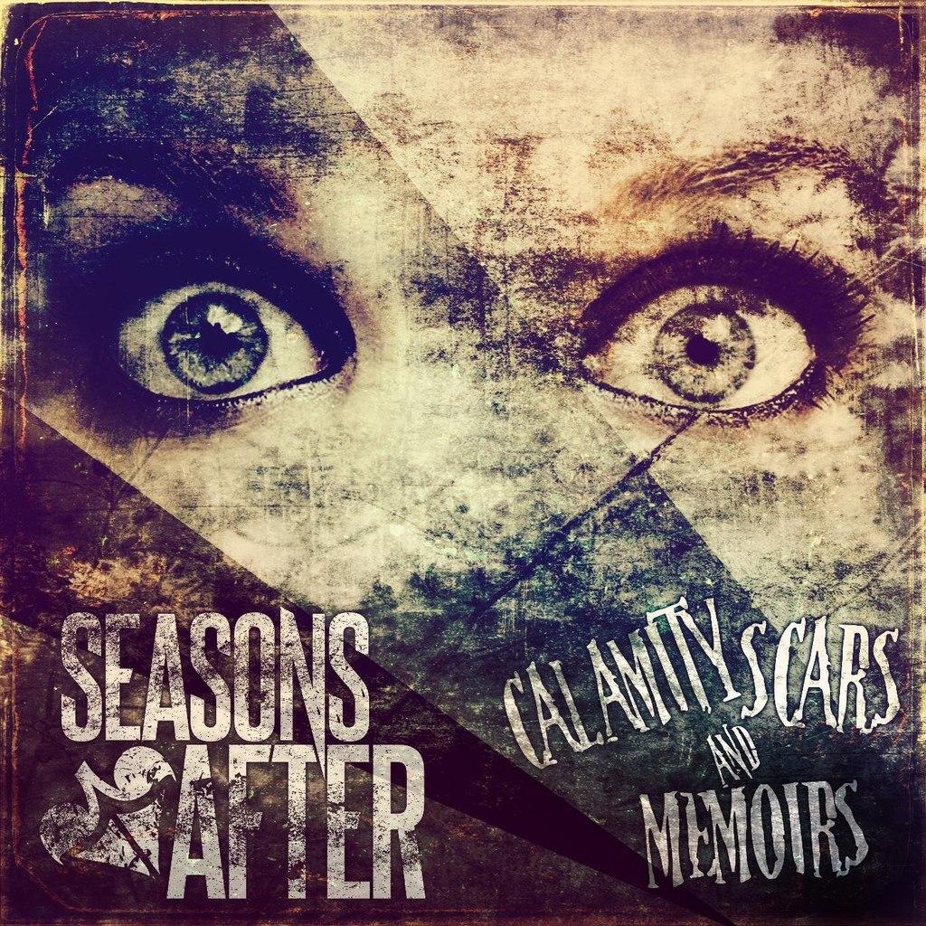 Seasons After - Calamity Scars & Memoirs (2014)