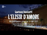 Gaetano Donizetti - L'Elisir d'amore Любовный напиток (Macerata, 2018) ita.sub.