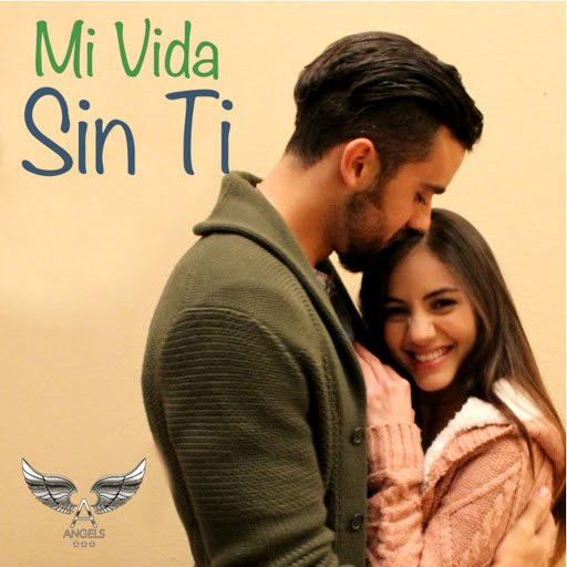 Angels альбом Mi Vida Sin Ti