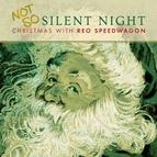 REO Speedwagon альбом Not So Silent Night... Christmas With REO Speedwagon