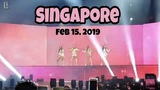 BLACKPINK LIVE FOREVER YOUNG IN SINGAPORE 02.15.19