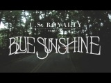 U.S. Royalty - Blue Sunshine