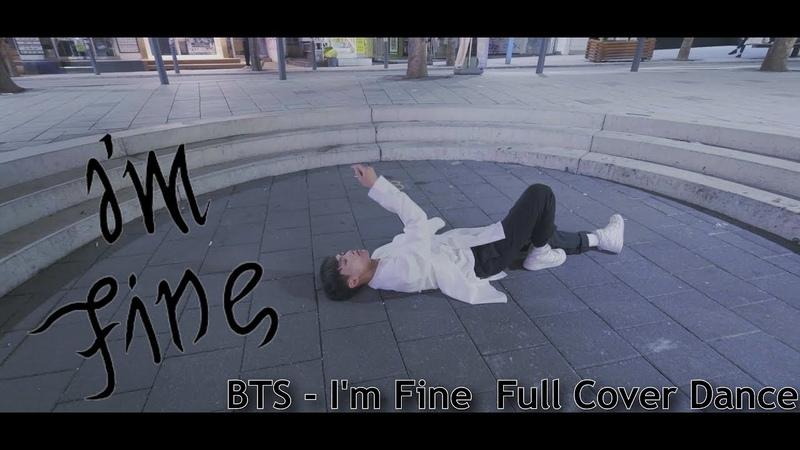[KPOP IN PUBLIC] 길거리에서 추는 방탄소년단 BTS - Im Fine Full Cover Dance 커버댄스 (4K)